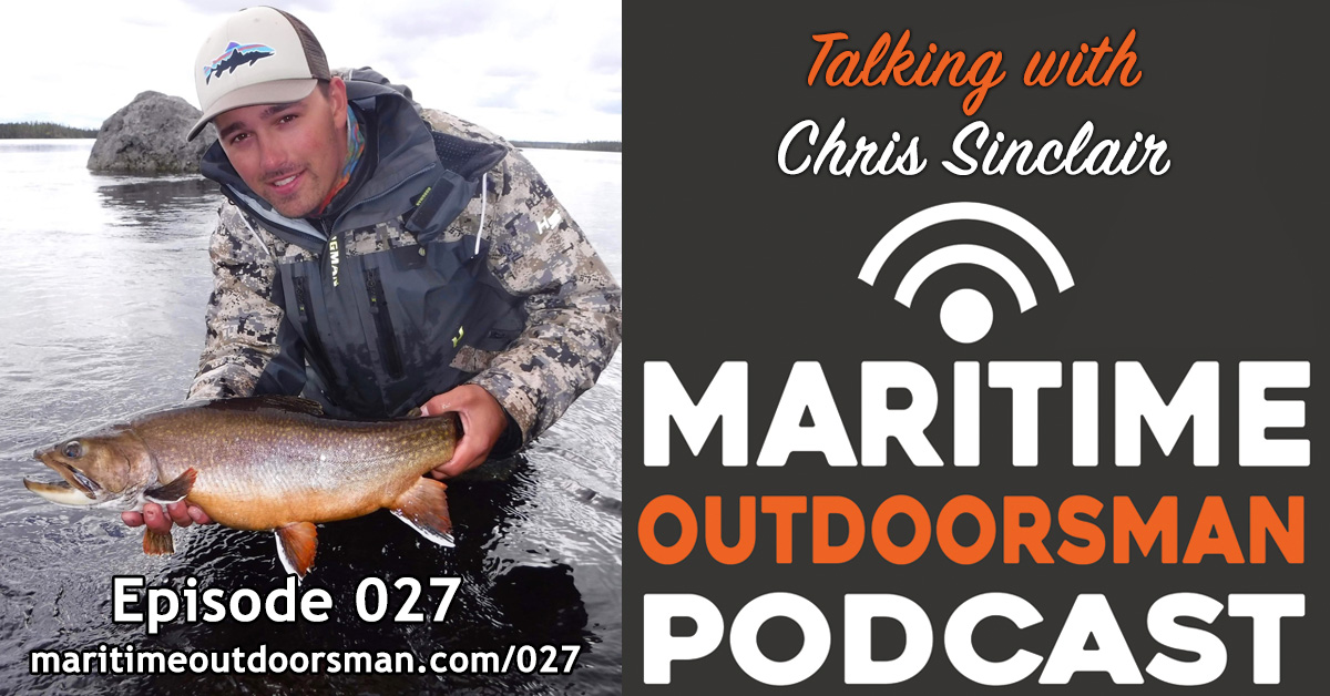 027 : Labrador Brook Trout & Atlantic Salmon with Chris Sinclair