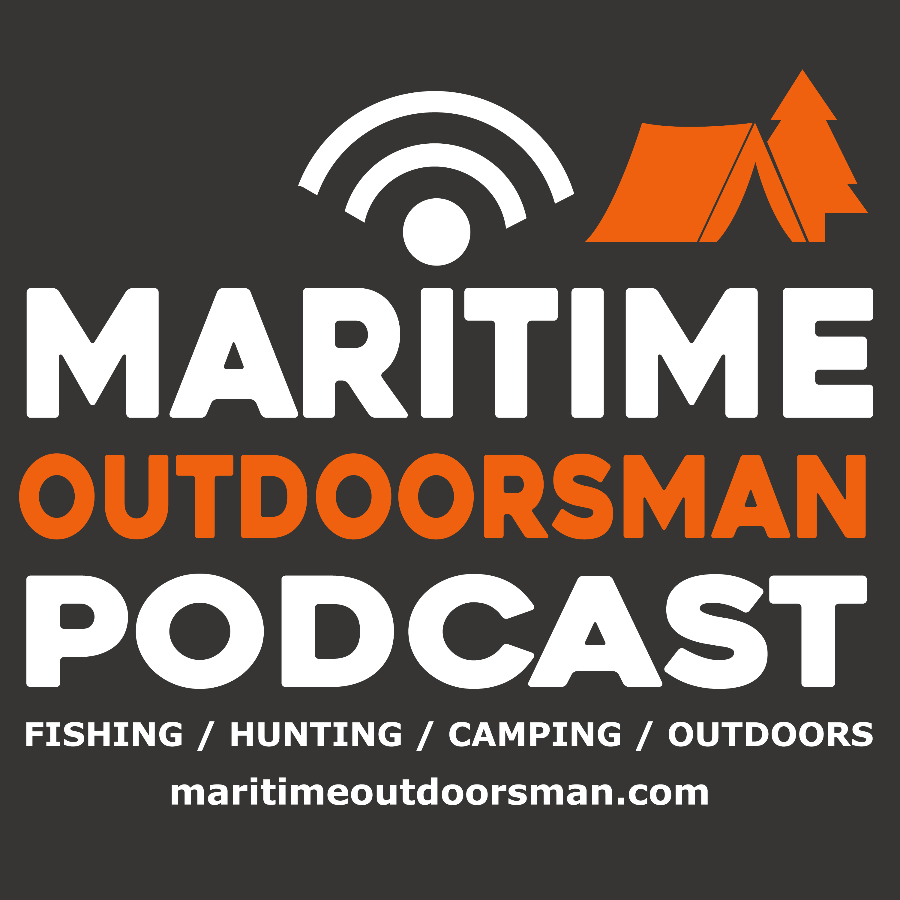 Maritime Outdoorsman - Podcast for Maritime outdoor enthusiasts